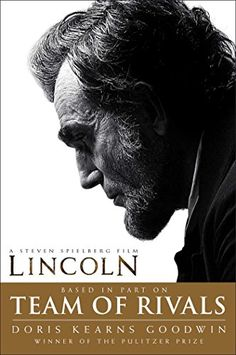 Team of Rivals by Doris Kearns Goodwin eBook hacked. Team of Rivals The Political Genius of Abraham Lincoln by Doris Kearns Goodwin Acclaimed student of history Doris Kearns Goodwin lights up Lincoln's politi. Abraham Lincoln Movie, Date, Libra, Best Biographies, Day Lewis, E Book, Mystique, Steven Spielberg, Books To Read Online