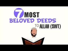 7 Most Beloved Deeds to Allah