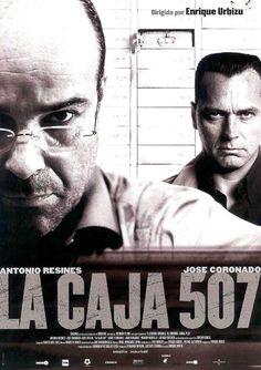 Enrique Urbizu, La caja 507 (2002) con Antonio Resines y José Coronado.