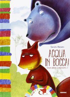 Acqua in bocca! Non ditelo a nessuno... di Sandro Natalini http://www.amazon.it/dp/8882222993/ref=cm_sw_r_pi_dp_qbqqub1G56SW9