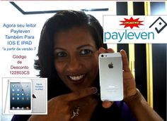 Agora seu leitor de Chip&Senha da Payleven esta disponível para Iphone e Ipad. Cód desconto 1222803CS