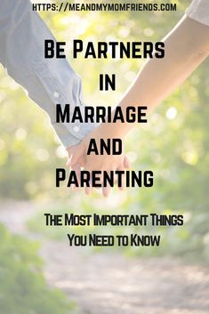 Be Partners in Marriage and Parenting - What You NEED to Know! #parenting #marriage #relationships #love #partners #family #husband #wife