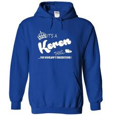 Its a Keren Thing, You Wouldnt Understand !! Name, Hood - #shirt with quotes #white hoodie. CLICK HERE => https://www.sunfrog.com/Names/It-RoyalBlue-22204334-Hoodie.html?68278