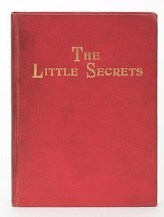 Bonville, Frank. The Little Secrets. Chicago: Author, 1904. First Edition. PublisherÍs red cloth stamped in gilt. Portrait frontis. of the author in top hat wit