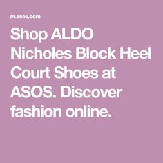 ea755e6e5e Shop ALDO Nicholes Block Heel Court Shoes at ASOS. Discover fashion online.  Smock Dress