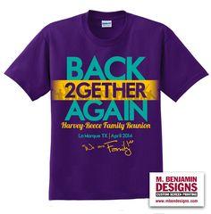 Harvey-Reece Family Reunion Shirt. Only at M. Benjamin Designs. #customscreenprintshirts #mbendesigns #WeAreFamily #FamilyReunion