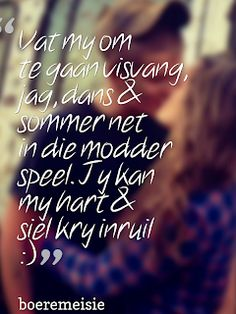 Boeremeisie by ♡: Meisies & kêrels Song Quotes, Wise Quotes, Qoutes, Xmas Quotes, Afrikaanse Quotes, Quotes And Notes, Husband Quotes, Love Yourself Quotes, Wedding Quotes