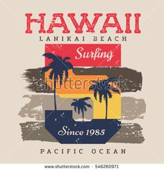 Vector illustration on the theme of surf and surfing in Hawaii, Lanikai beach.  Grunge background.  Vintage design.  Number sport typography, t-shirt graphics, print, poster, banner, flyer, postcard