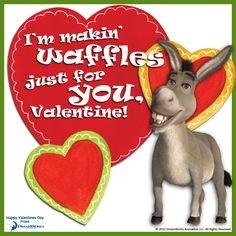 I'm Making Waffles Just For You, Valentine! - Donkey, Shrek, DreamWorks Animation