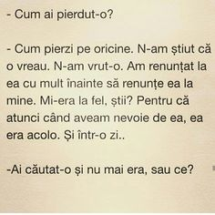 Cum ai pierdut-o? Vacation Quotes, Just You And Me, True Quotes, Quotations, It Hurts, Sad, Thoughts, Sayings, My Love