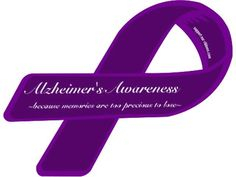 Custom Ribbon: Alzheimer& Awareness / ~because memories are too precious to lose~ Walk To End Alzheimer's, Alzheimer's Symptoms, Alzheimers Awareness, Custom Ribbon, In Loving Memory, Projects To Try, Inspirational Quotes, Memories, Grandmothers