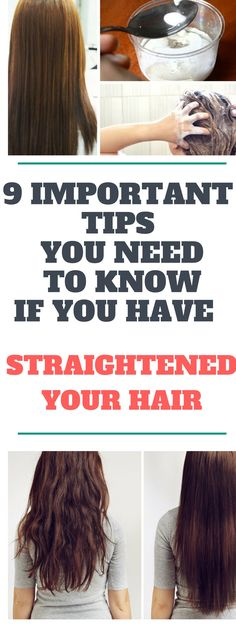 9 Important Tips You Need To Know If You Have Straightened Your Hair!!!