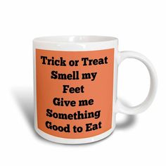 3dRose mug_200807_3 Trick Or Treat Smell My Feet Give Me Something Good To Eat Orange Black Magic Transforming Mug 11-Ounce