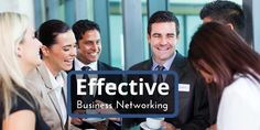 Learn how to network more effectively at local business networking events.