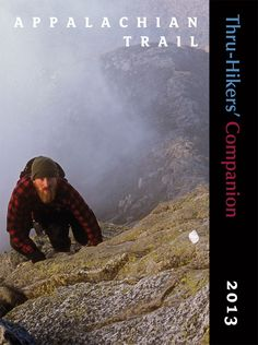 Appalachian Trail Thru-Hiker Companion 2013 (Obviously I'd get the most recent one for when I go)