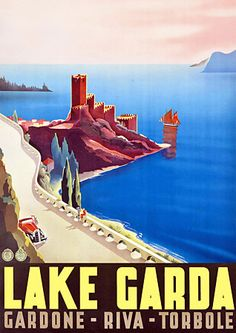 Lake Garda, Italy  beautiful vintage travel poster http://vintagevenus.com.au/products/vintage_poster_print-tv950