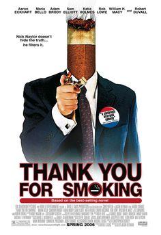 Obrigado por Fumar (Thank You for Smoking), 2005.
