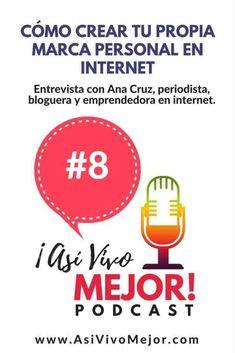 #8 Como Crear tu Propia Marca Personal en Internet. Entrevista con la periodista, bloguera, emprendedora y radio DJ Ana Cruz. #AsiVivoMejor #podcast #finanzaspersonales #espanol #pagatusdeudas #dinero #finanzas #ahorrardinero #yezminthomas #emprendimient
