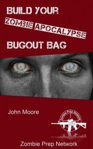 Build Your Zombie Apocalypse Bugout Bag