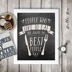 People who love to eat - Chalkboard art - Kitchen art printable- Wall decor - inspirational quote - inspirational poster - Julia Child