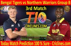 Bengal Tigers vs Northern Warriors League Match Group B today match prediction. Cricket League We provide 100 % sure today cricket match Live Cricket, Cricket Match, Who Will Win, Bengal Tiger, Tigers, Warriors, Bts, Baseball Cards, Group