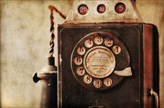Old Phone - I've used these more than once, a phone call used to cost a nickel.