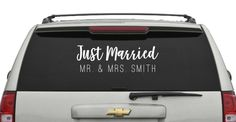 Just Married with Name, add date also if youd like!  Celebrate in style! Announce your marriage, its your special day! Decorate the Honeymoon/Getaway Car!  Listing is for a 9x24 decal.  Made with outdoor vinyl rated to last up to 6+ years! Decal can be applied to any clean, dry, smooth, non-porous surface! ie: car window, wood sign, wall, mirror, glass, plastic, metal, etc.  Be sure to leave Last Name & Date in the Notes to Seller section at checkout. Type the information EXACTLY how...