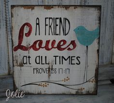 A friend loves at all timesdistressed with by JolieCustomWoodArt, $35.00