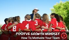 WATCH: How to develop a positive growth mindset from Carol Dweck, PhD.