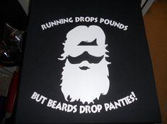 Funny t shirt with Running drops pounds but beard drop panties t shirt