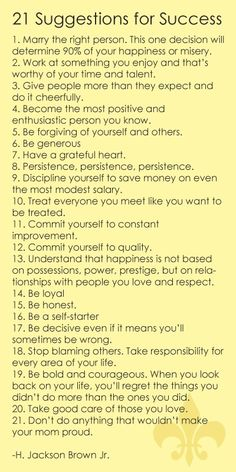 21 Suggestions for Success. This is GREAT advice!!