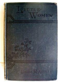 Little Women by Louisa M. Alcott   Boston, Little, Brown & Co  1932 * 50