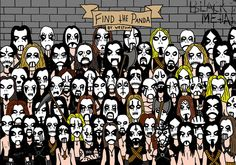 Can you find the pandas and the cat in these three illustrations? The top two are by artist Dudolf, and the last one is by Westum. Find the Cat: Find the Panda: Find The Panda, Black Metal Style: [Source: Dudolf Death Metal, Black Metal, Band Memes, Hidden Pictures, Funny Pictures, Hidden Images, Funny Pics, Hidden Pics, Funny Stuff