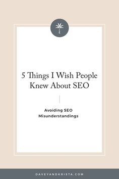 5 Things I Wish People Knew About SEO - Getting More Traffic - Ideas of Home buying process - 5 Things I Wish People Knew About SEO Search Engine Marketing, Seo Marketing, Business Marketing, Internet Marketing, Content Marketing, Business Advice, Online Business, Seo Tips, Seo Guide