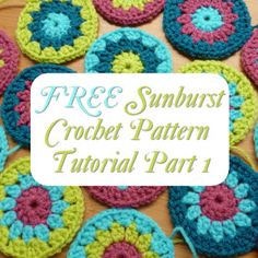 Free Sunburst Crochet Pattern Tutorial Part 1 with Lots of Photos