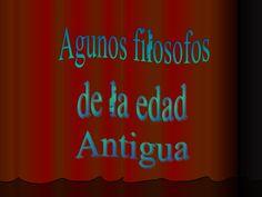 Filósofos de la Edad Antigua by deptofilo via slideshare