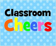 Yippee! Yay! Classroom Cheers product from Diary-of-a-Teachaholic on TeachersNotebook.com