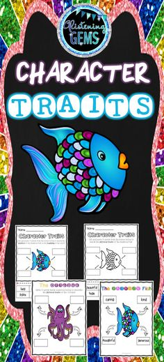 The Rainbow Fish - Character Traits Package-  Included in this pack is vibrantly colored and black and white versions of cut and paste activities. Anchor charts (answer sheets), and teacher instructions are also included in this character traits pack.