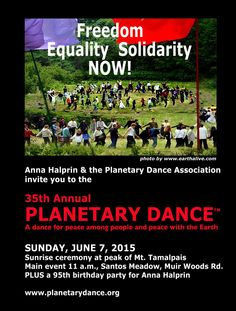 """Hey California! Join ImpactDD recipient Anna Halprin on June 7, 2015 for """"a dance for peace among people and peace with the Earth"""" as part of her 95th birthday celebration!"""