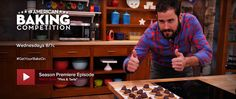 The American Baking Competition (Wednesday 7 pm central)