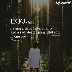 Wondering if you are an INFJ? Check out the definitive signs of the INFJ personality type. Infj Traits, Infj Mbti, Intj And Infj, Enfj, Quotes Dream, Life Quotes Love, Happy Soul Quotes, Heavy Heart Quotes, Quotes Quotes