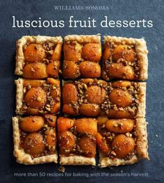 Most fruit desserts, including the ones in this book, offer the benefit of being easy to make. Theyre also good examples of the culinary principle that if you start with the finest ingredients and pre
