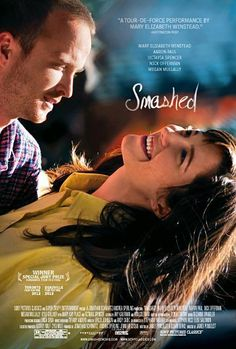 Smashed  ... really good film. Even better if you need a lil motivation to cut down on the boozing lol