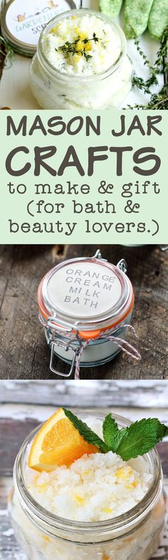Mason Jar Crafts for Bath & Beauty Lovers! This amazing collection of 40+ mason jar crafts for bath & beauty lovers are a great way to reuse your mason jars again and again. Not only can you make these skin worthy mason jar crafts for and your family, they\'re also great for gifting year round for just about anyone on your list! #masonjars #masonjarcrafts #masonjargifts #diy #beauty #bath #skincare #crafts #gifts #giftideas