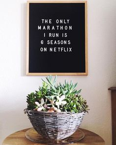 Netflix letter board quote. Too funny