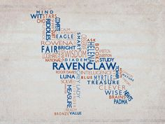 Ravenclaw For Life: mind, riddles, study, question, ambition, observe, smart, intelligence, brains, wise, mature, opinion, solve, measure, value, ready, rational, wisdom, exams, calm, learning, sharp, fair, bright, books, ask, seek, theory, acute, clever