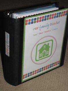 a family binder... that could eliminate half the clutter in our home