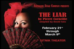 The Liar    By Pierre Corneille, Adapted by David Ives             Feb. 21- Mar. 9, 2014                Sitnik Theater of the Lackland Center