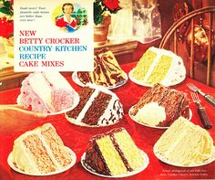 Delicious looking Betty Crocker Country Kitchen Recipe Cake Mixes Old Recipes, Vintage Recipes, Cookbook Recipes, Kitchen Recipes, Baby Food Recipes, Cake Recipes, Retro Ads, Vintage Advertisements, Vintage Ads