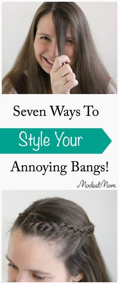 Seven Ways To Style Your Annoying Bangs as you grow them out! Don't let them stay in your eyes all day, here are some super cute but simple ways to style them!